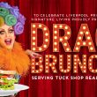 Introducing Drag Brunch … Serving Tuck Shop Realness at Cunard House